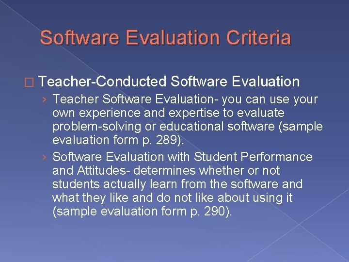 Software Evaluation Criteria � Teacher-Conducted Software Evaluation › Teacher Software Evaluation- you can use