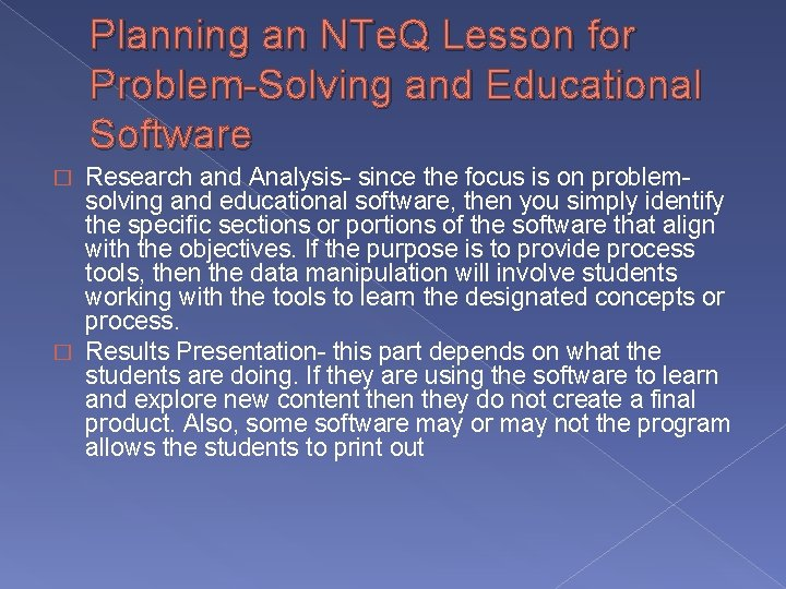 Planning an NTe. Q Lesson for Problem-Solving and Educational Software Research and Analysis- since