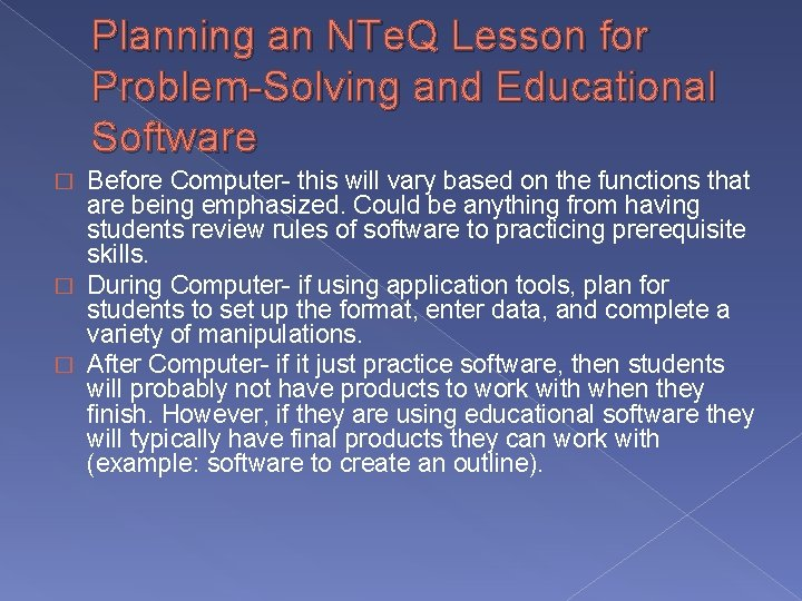 Planning an NTe. Q Lesson for Problem-Solving and Educational Software Before Computer- this will