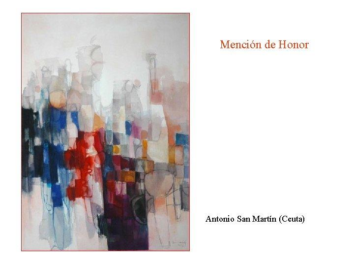 Mención de Honor Antonio San Martín (Ceuta)