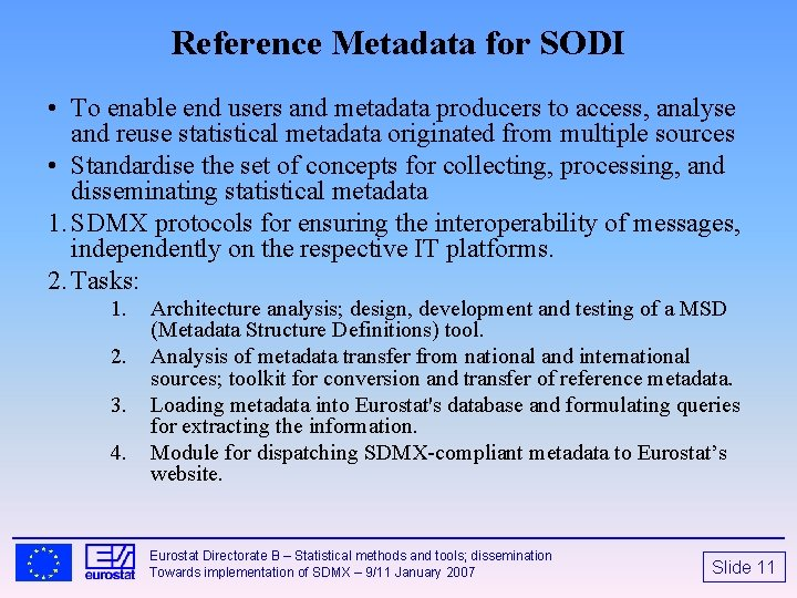 Reference Metadata for SODI • To enable end users and metadata producers to access,
