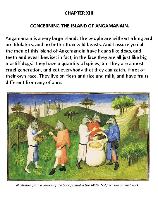 CHAPTER XIII CONCERNING THE ISLAND OF ANGAMANAIN. Angamanain is a very large Island. The