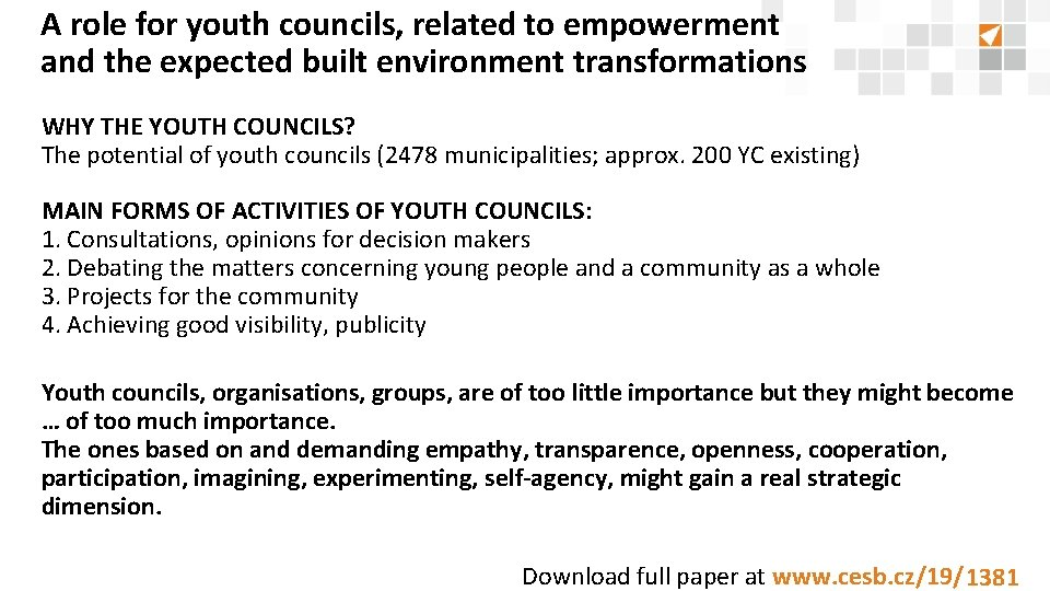 A role for youth councils, related to empowerment and the expected built environment transformations