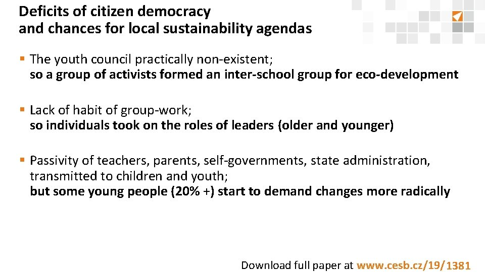 Deficits of citizen democracy and chances for local sustainability agendas § The youth council