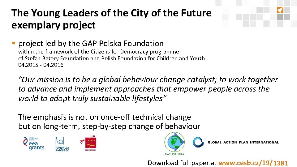 The Young Leaders of the City of the Future exemplary project § project led