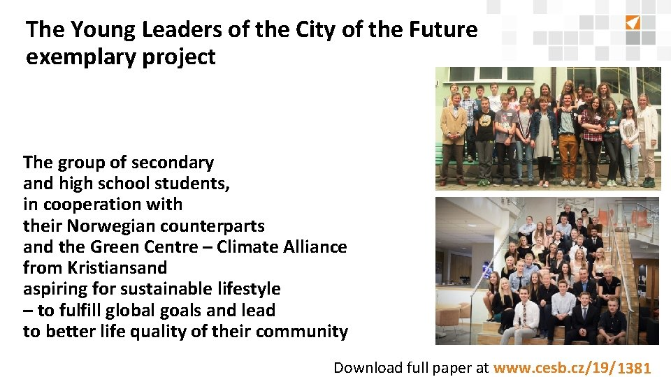 The Young Leaders of the City of the Future exemplary project The group of