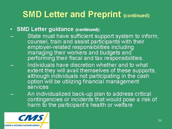 SMD Letter and Preprint (continued) • SMD Letter guidance (continued): – State must have
