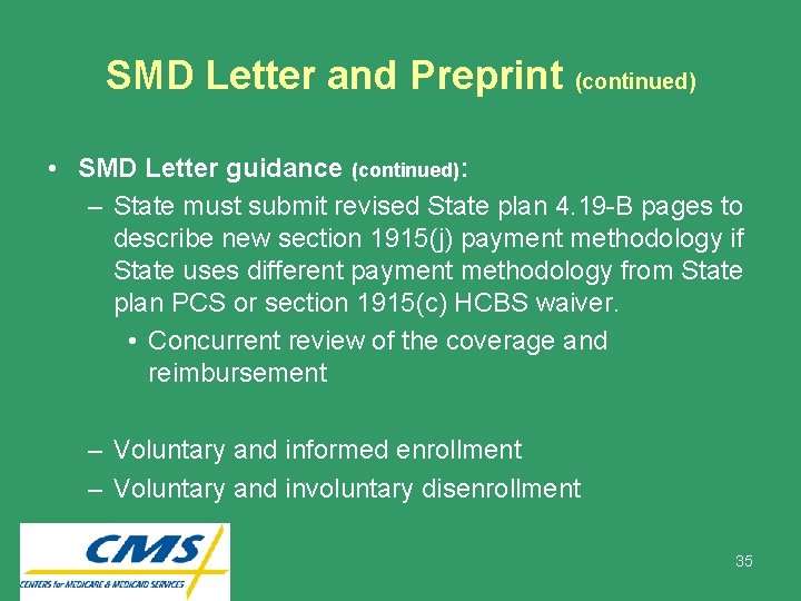 SMD Letter and Preprint (continued) • SMD Letter guidance (continued): – State must submit