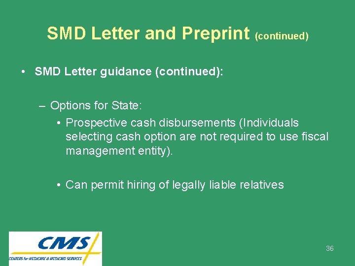 SMD Letter and Preprint (continued) • SMD Letter guidance (continued): – Options for State: