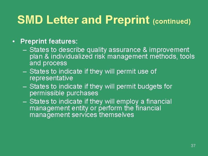 SMD Letter and Preprint (continued) • Preprint features: – States to describe quality assurance