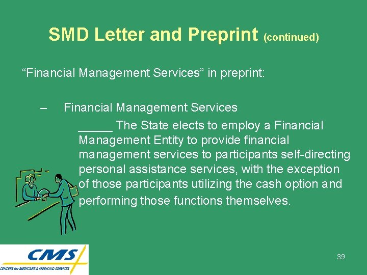 """SMD Letter and Preprint (continued) """"Financial Management Services"""" in preprint: – Financial Management Services"""