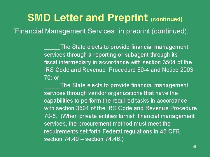 """SMD Letter and Preprint (continued) """"Financial Management Services"""" in preprint (continued): _____The State elects"""