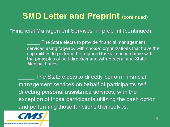 """SMD Letter and Preprint (continued) """"Financial Management Services"""" in preprint (continued): _____ The State"""