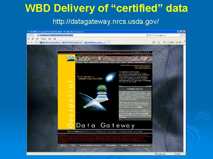 """WBD Delivery of """"certified"""" data http: //datagateway. nrcs. usda. gov/"""