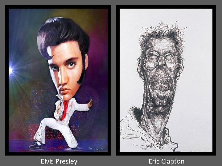 Elvis Presley Eric Clapton