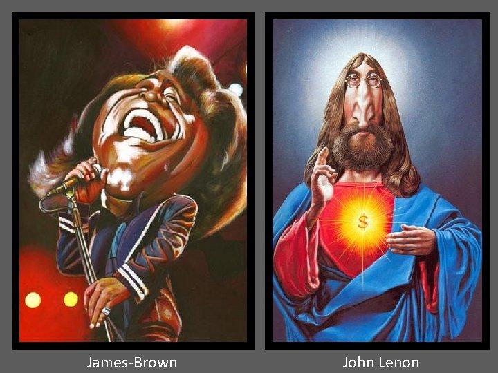 James-Brown John Lenon