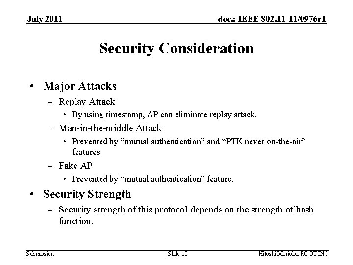 July 2011 doc. : IEEE 802. 11 -11/0976 r 1 Security Consideration • Major