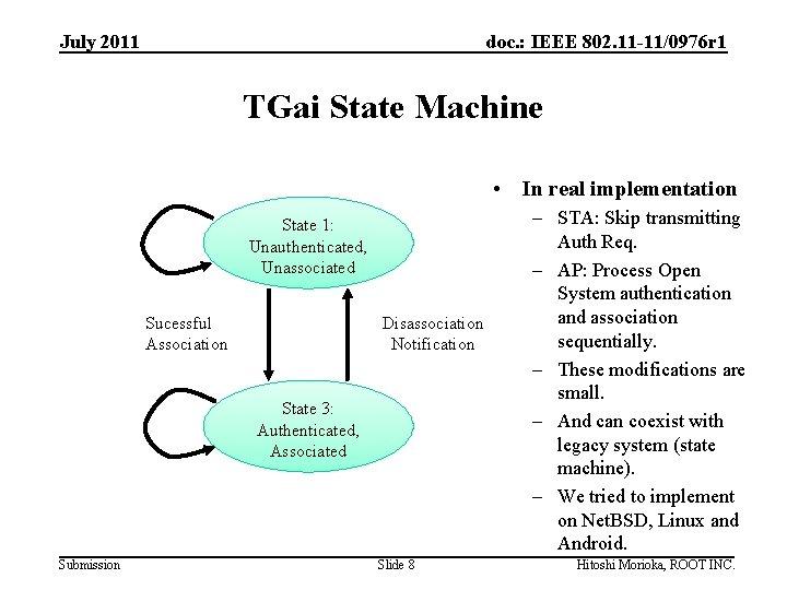 July 2011 doc. : IEEE 802. 11 -11/0976 r 1 TGai State Machine •