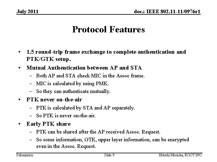 July 2011 doc. : IEEE 802. 11 -11/0976 r 1 Protocol Features • 1.