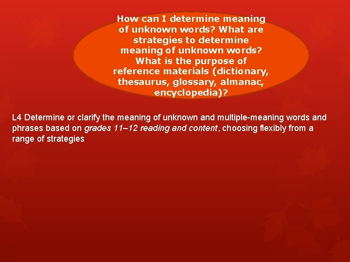 How can I determine meaning of unknown words? What are strategies to determine meaning