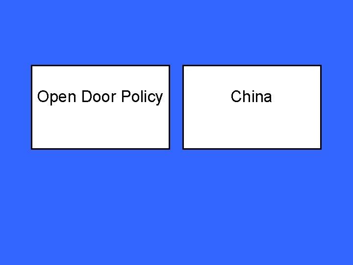 Open Door Policy China