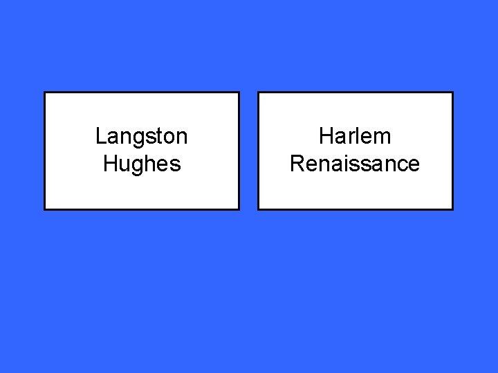 Langston Hughes Harlem Renaissance