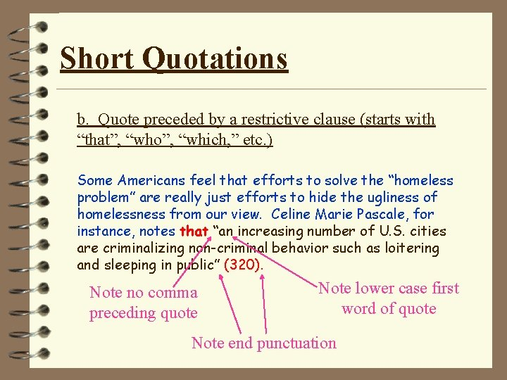"""Short Quotations b. Quote preceded by a restrictive clause (starts with """"that"""", """"who"""", """"which,"""