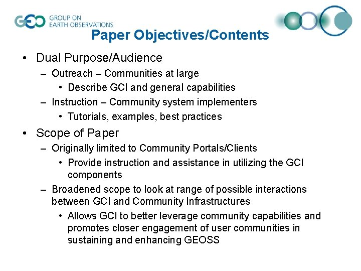Paper Objectives/Contents • Dual Purpose/Audience – Outreach – Communities at large • Describe GCI