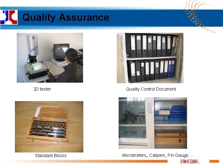 Quality Assurance 2 D tester Standard Blocks Quality Control Document Micrometers, Calipers, Pin Gauge….