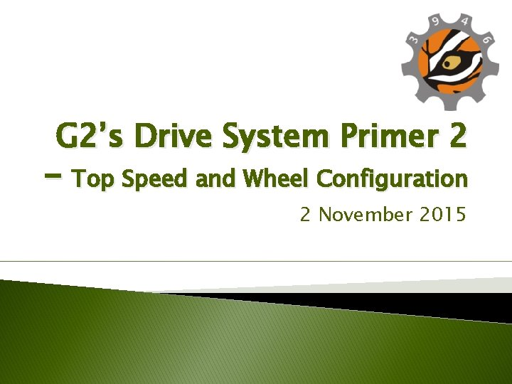 G 2's Drive System Primer 2 – Top Speed and Wheel Configuration 2 November