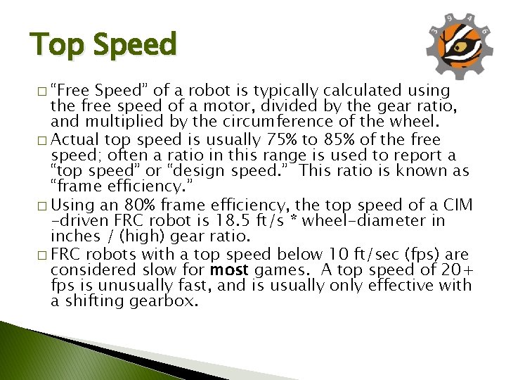 """Top Speed � """"Free Speed"""" of a robot is typically calculated using the free"""