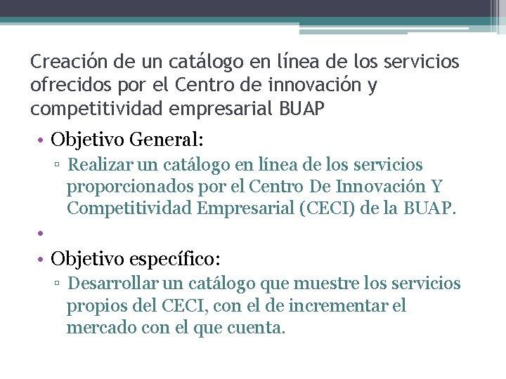 Creación de un catálogo en línea de los servicios ofrecidos por el Centro de