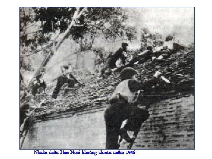 Nhaân daân Haø Noäi khaùng chieán naêm 1946
