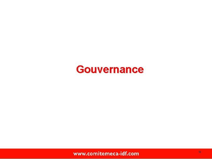 Gouvernance 12