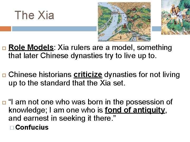 The Xia Role Models: Xia rulers are a model, something that later Chinese dynasties