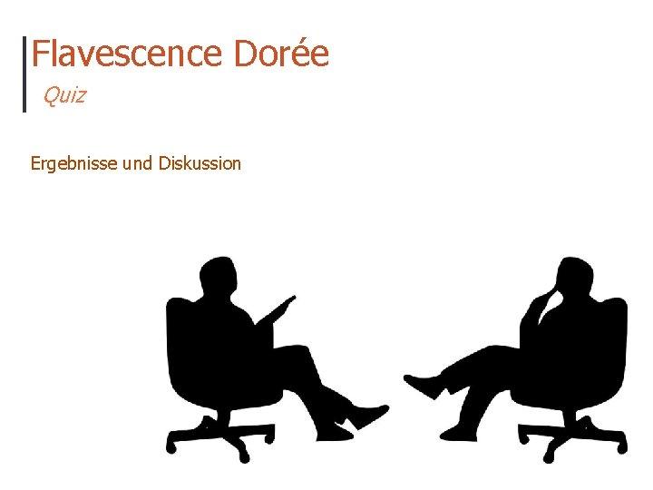 Flavescence Dorée Quiz Ergebnisse und Diskussion