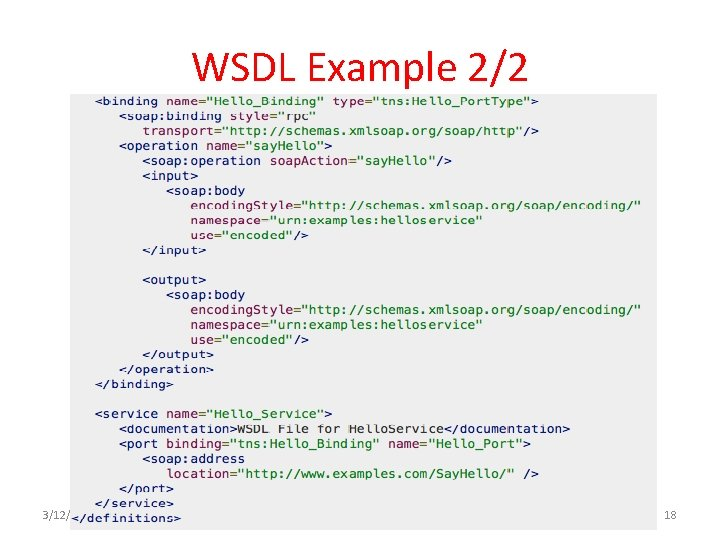 WSDL Example 2/2 3/12/2021 Web Services 18