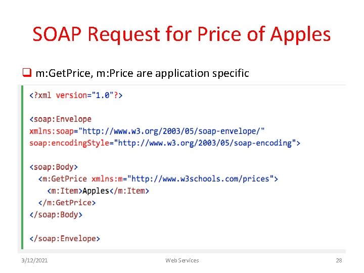 SOAP Request for Price of Apples q m: Get. Price, m: Price are application