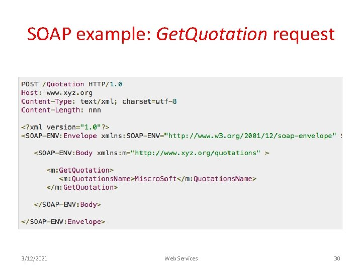 SOAP example: Get. Quotation request 3/12/2021 Web Services 30