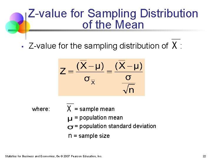 Z-value for Sampling Distribution of the Mean § Z-value for the sampling distribution of