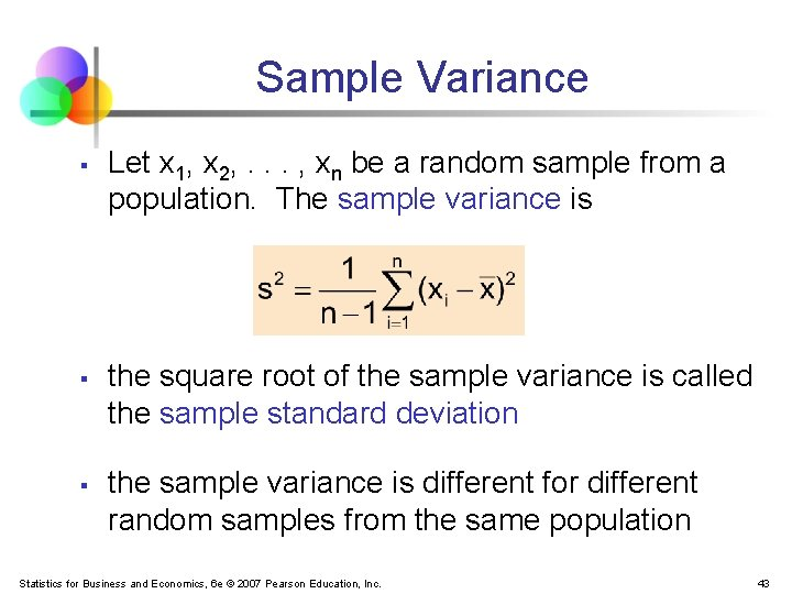 Sample Variance § § § Let x 1, x 2, . . . ,
