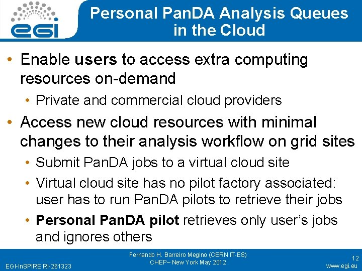 Personal Pan. DA Analysis Queues in the Cloud • Enable users to access extra