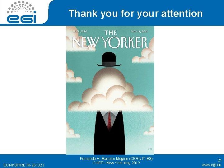 Thank you for your attention EGI-In. SPIRE RI-261323 Fernando H. Barreiro Megino (CERN IT-ES)