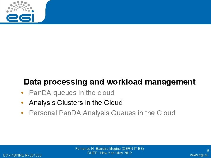 Data processing and workload management • Pan. DA queues in the cloud • Analysis