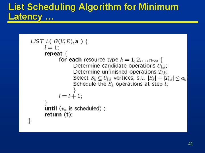 List Scheduling Algorithm for Minimum Latency … 41