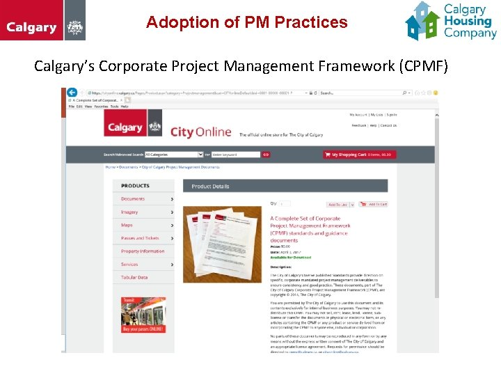 Adoption of PM Practices Calgary's Corporate Project Management Framework (CPMF)