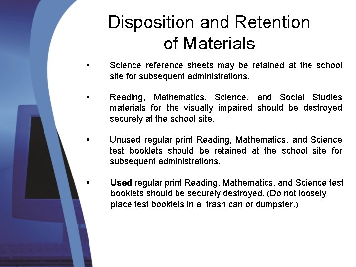 Disposition and Retention of Materials § Science reference sheets may be retained at the
