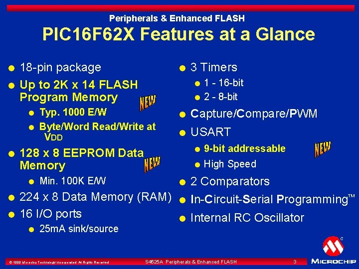 Peripherals & Enhanced FLASH PIC 16 F 62 X Features at a Glance l