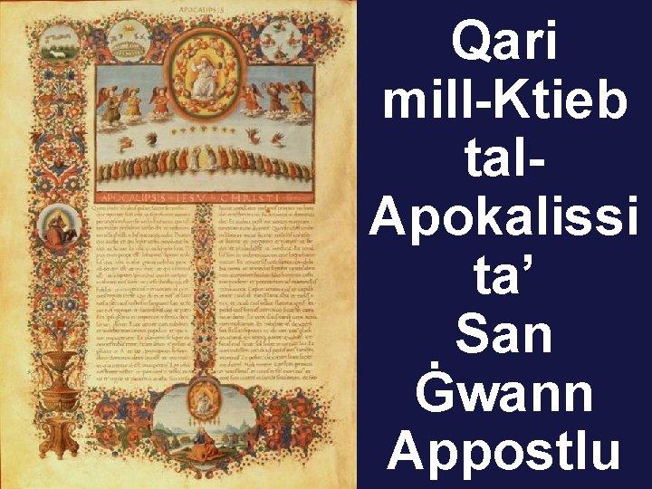 Qari mill-Ktieb tal. Apokalissi ta' San Ġwann Appostlu