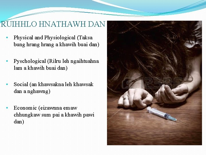 RUIHHLO HNATHAWH DAN • Physical and Physiological (Taksa bung hrang a khawih buai dan)